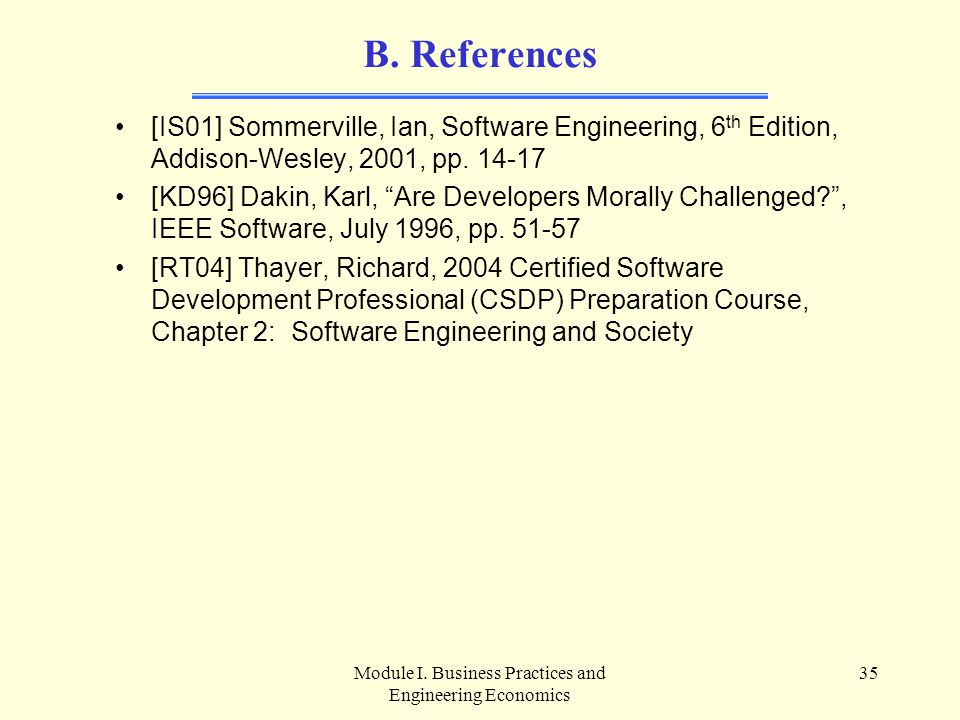 Module I. Business Practices and Engineering Economics