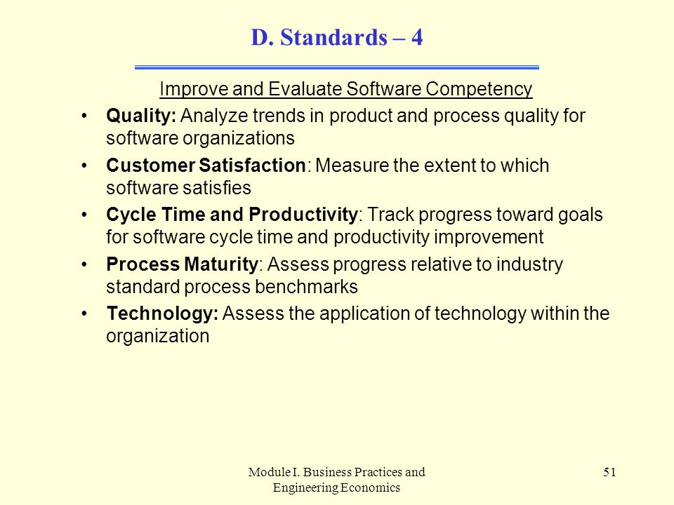 D. Standards – 4 Improve and Evaluate Software Competency