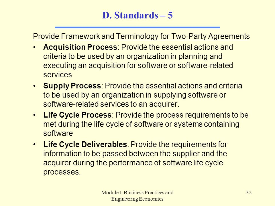 D. Standards – 5 Provide Framework and Terminology for Two-Party Agreements.