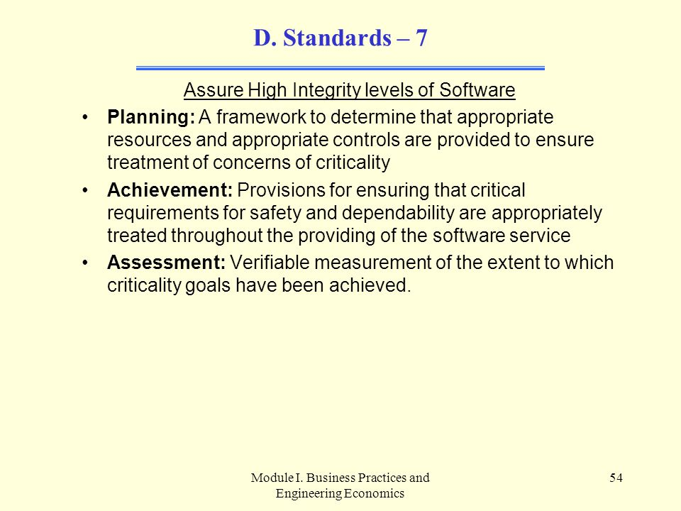 D. Standards – 7 Assure High Integrity levels of Software