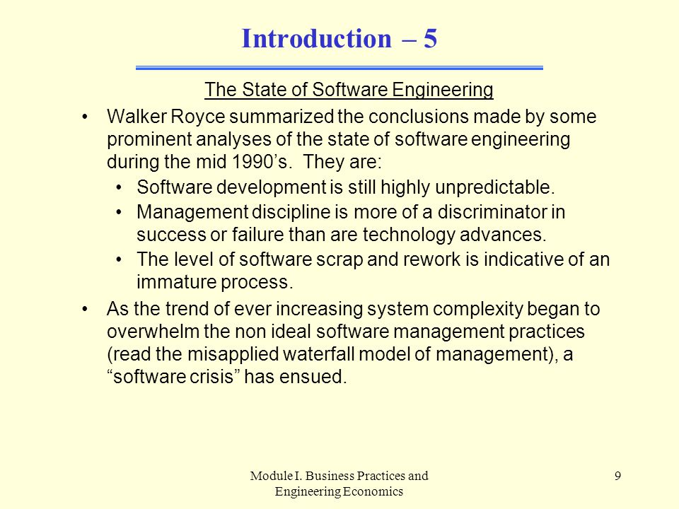 Introduction – 5 The State of Software Engineering