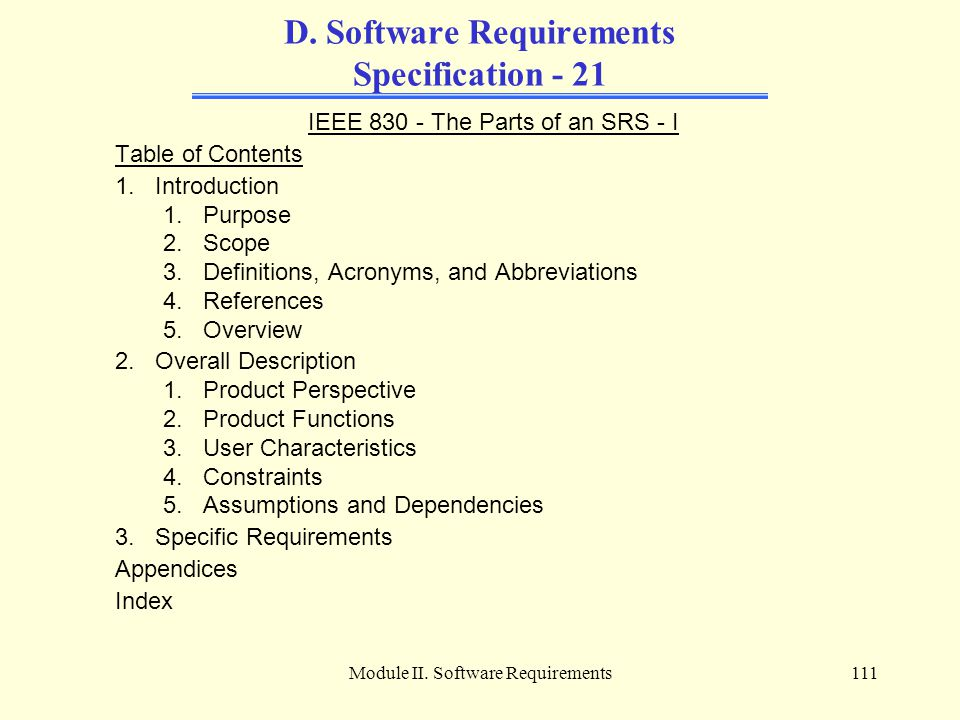 D. Software Requirements Specification - 21