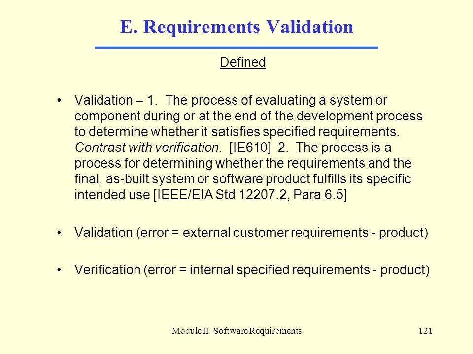 E. Requirements Validation