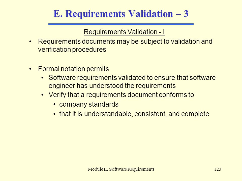 E. Requirements Validation – 3