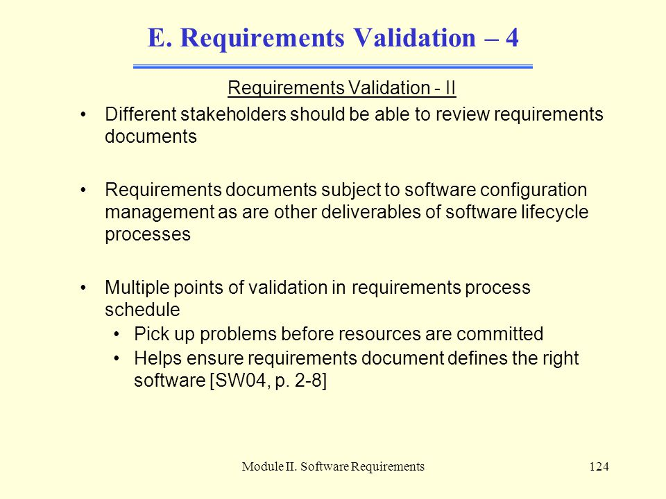 E. Requirements Validation – 4