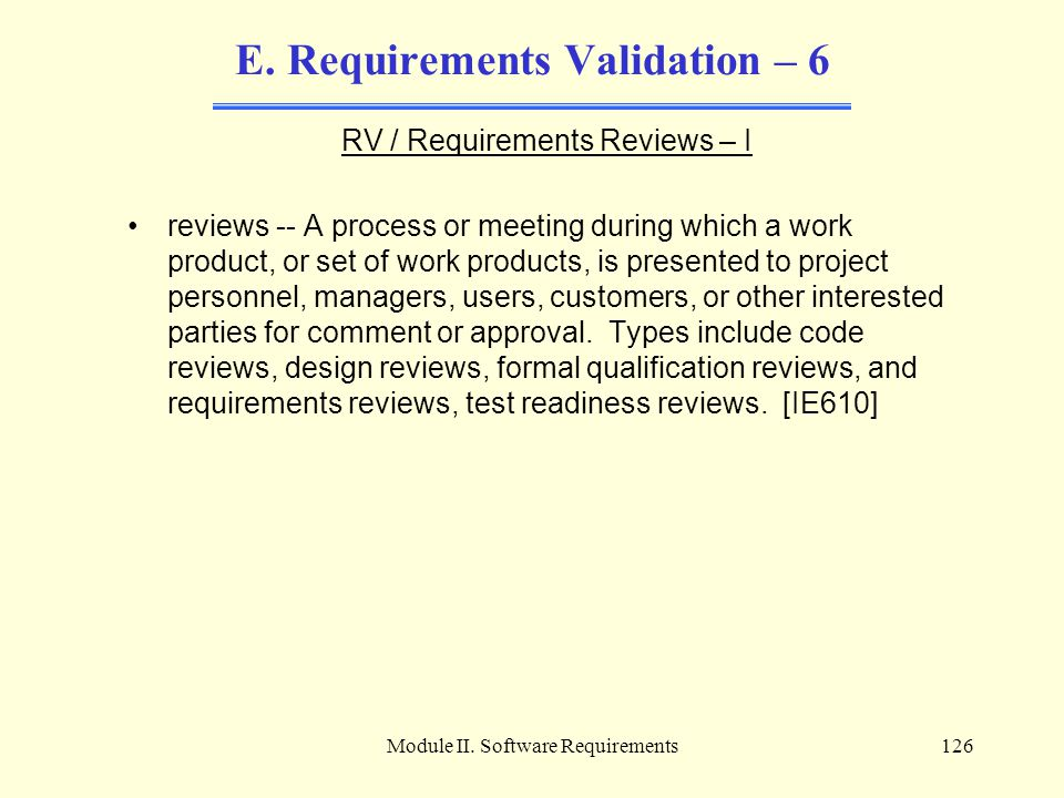 E. Requirements Validation – 6