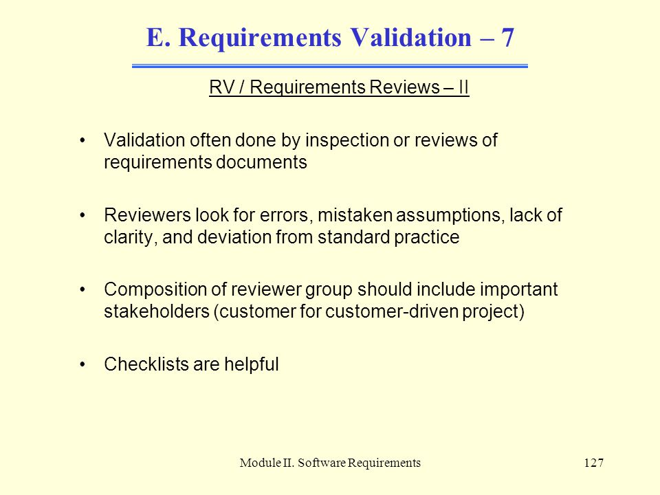 E. Requirements Validation – 7