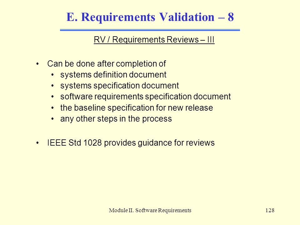 E. Requirements Validation – 8