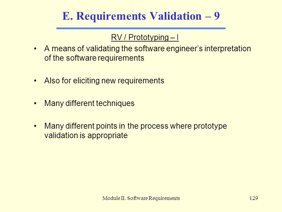E. Requirements Validation – 9