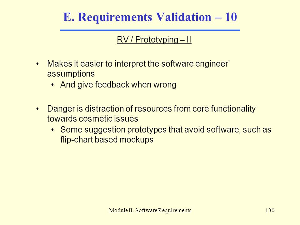 E. Requirements Validation – 10
