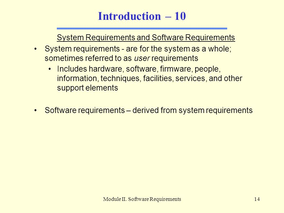 Introduction – 10 System Requirements and Software Requirements