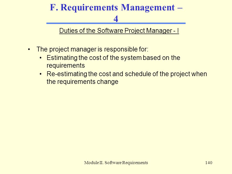 F. Requirements Management – 4