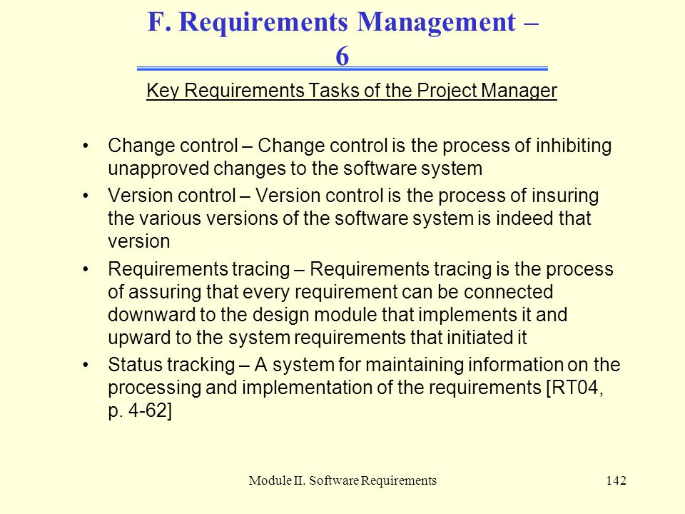 F. Requirements Management – 6