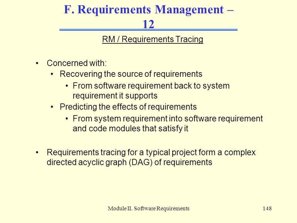 F. Requirements Management – 12