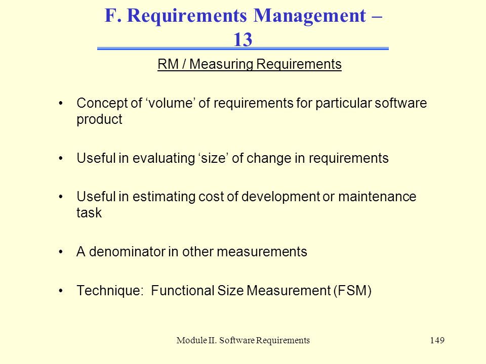 F. Requirements Management – 13