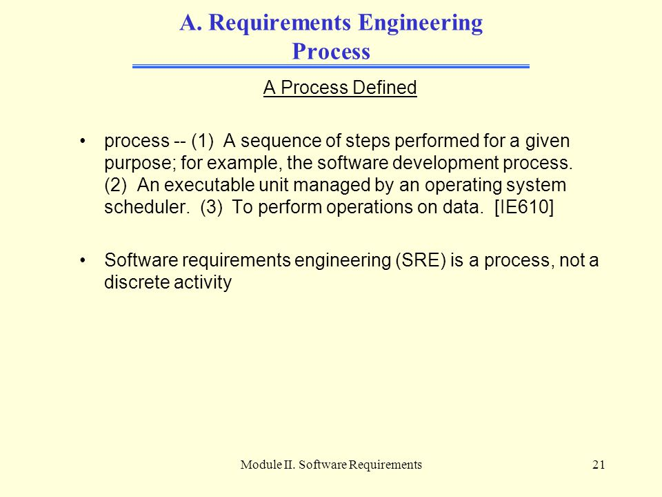 A. Requirements Engineering Process