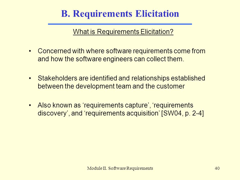 B. Requirements Elicitation