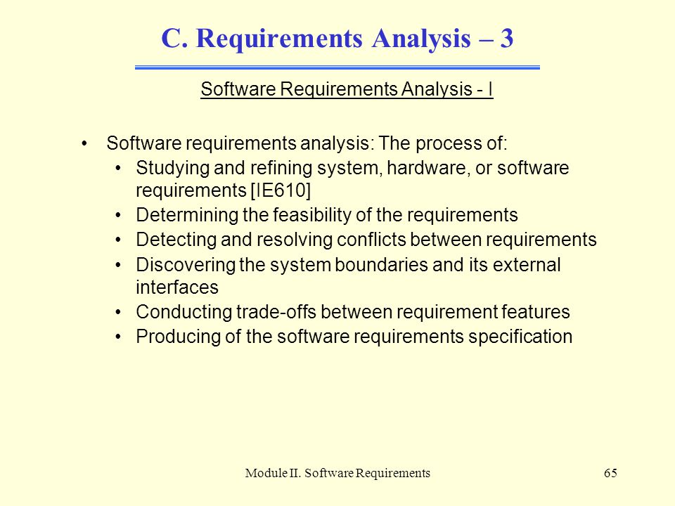 C. Requirements Analysis – 3