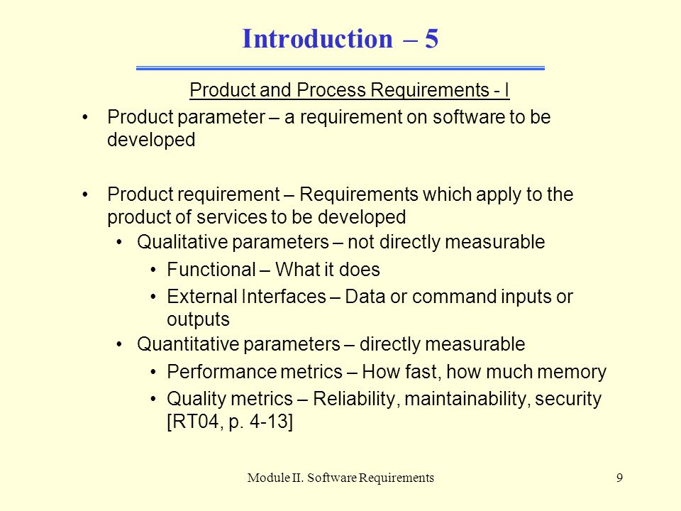 Introduction – 5 Product and Process Requirements - I
