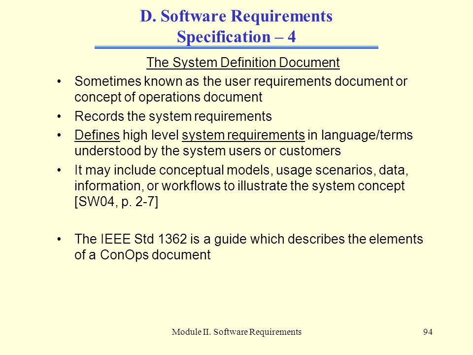 D. Software Requirements Specification – 4