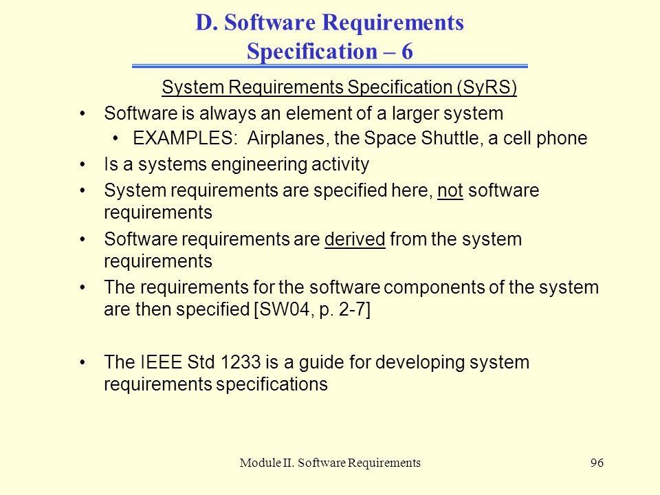 D. Software Requirements Specification – 6