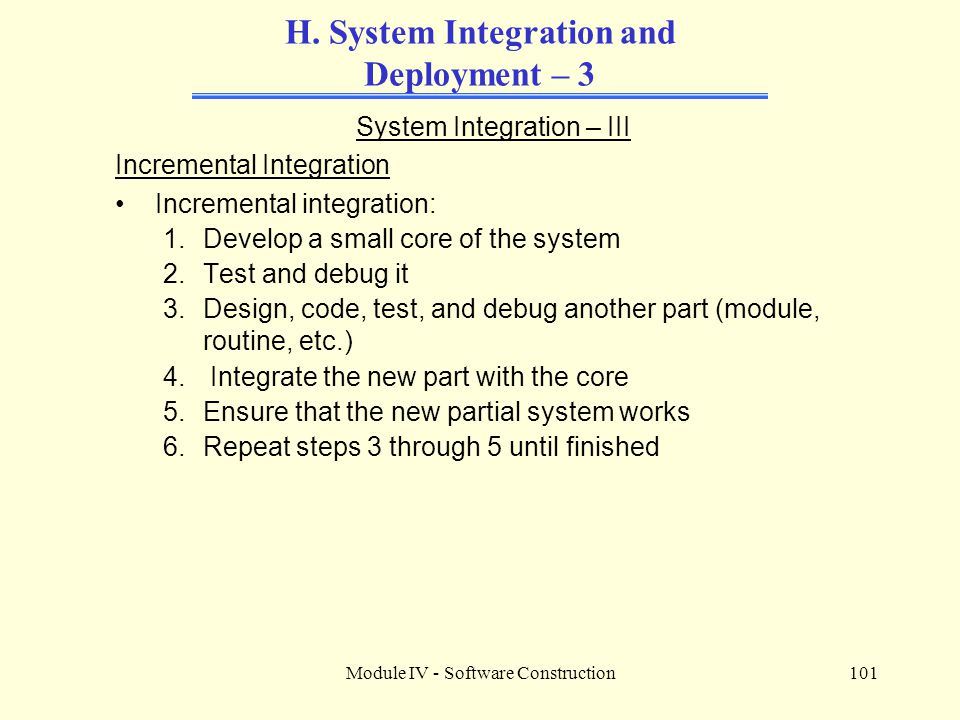 H. System Integration and Deployment – 3