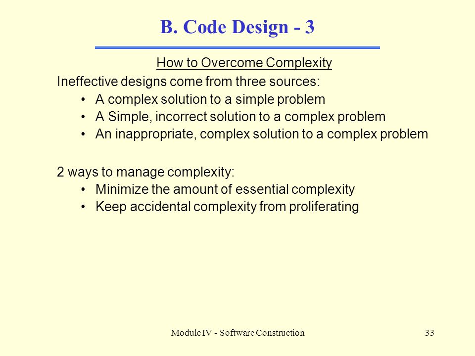 B. Code Design - 3 How to Overcome Complexity