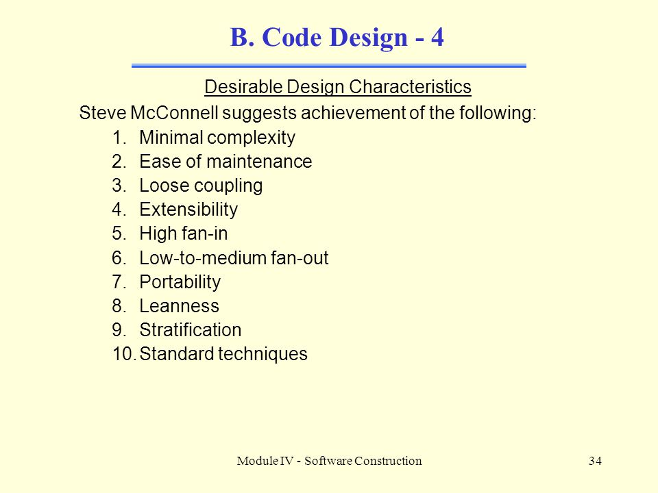 B. Code Design - 4 Desirable Design Characteristics