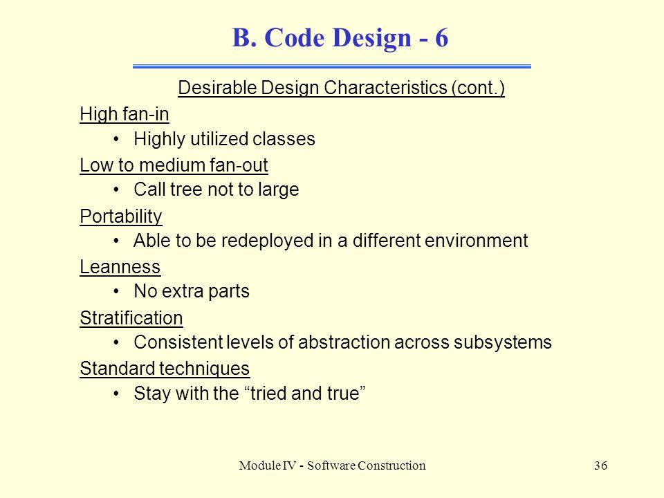 B. Code Design - 6 Desirable Design Characteristics (cont.)