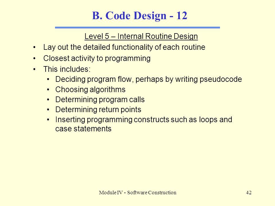 B. Code Design - 12 Level 5 – Internal Routine Design