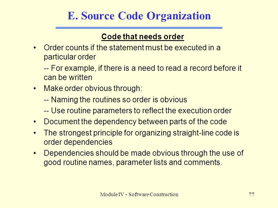 E. Source Code Organization