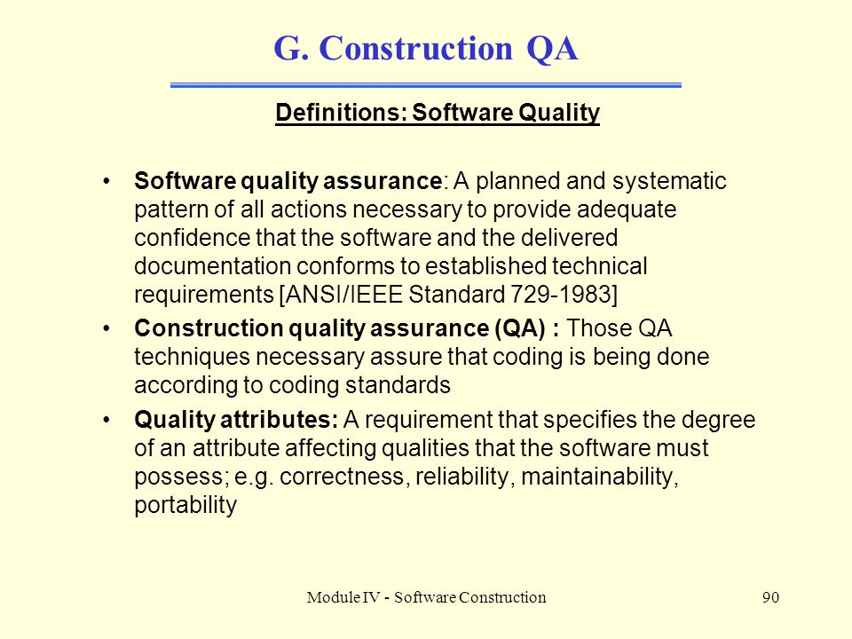 Definitions: Software Quality