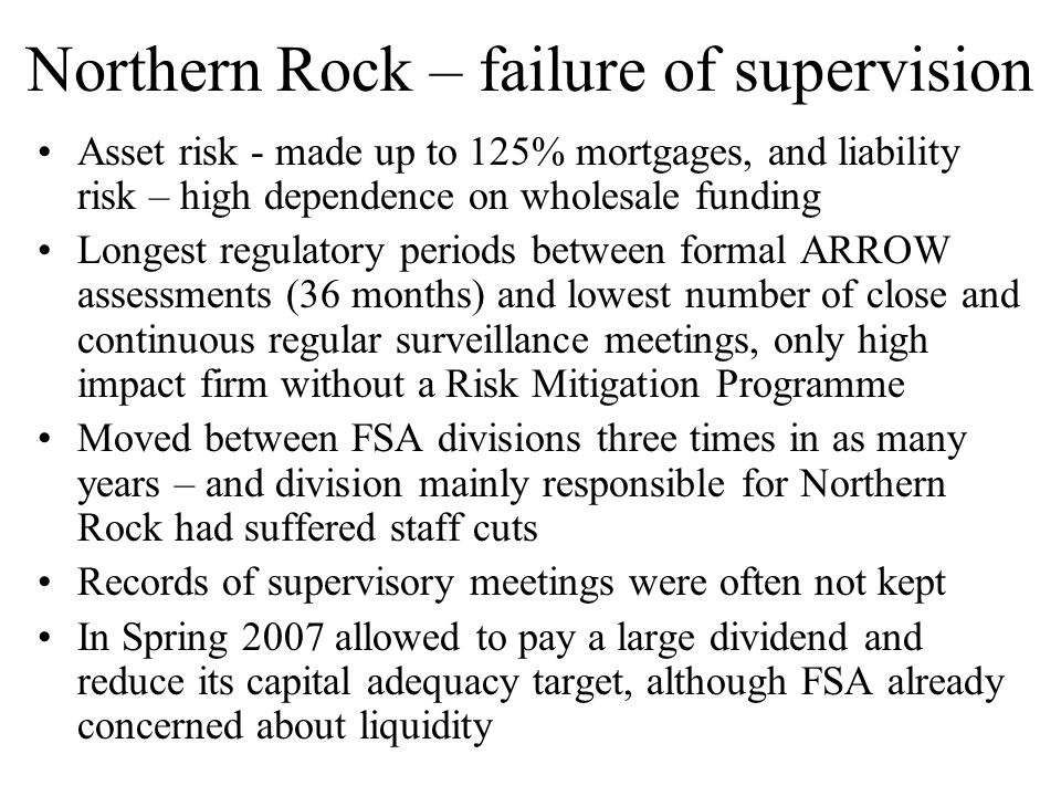 Northern Rock – failure of supervision