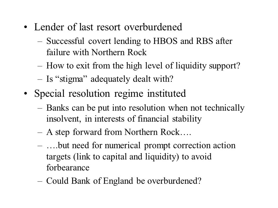 Lender of last resort overburdened