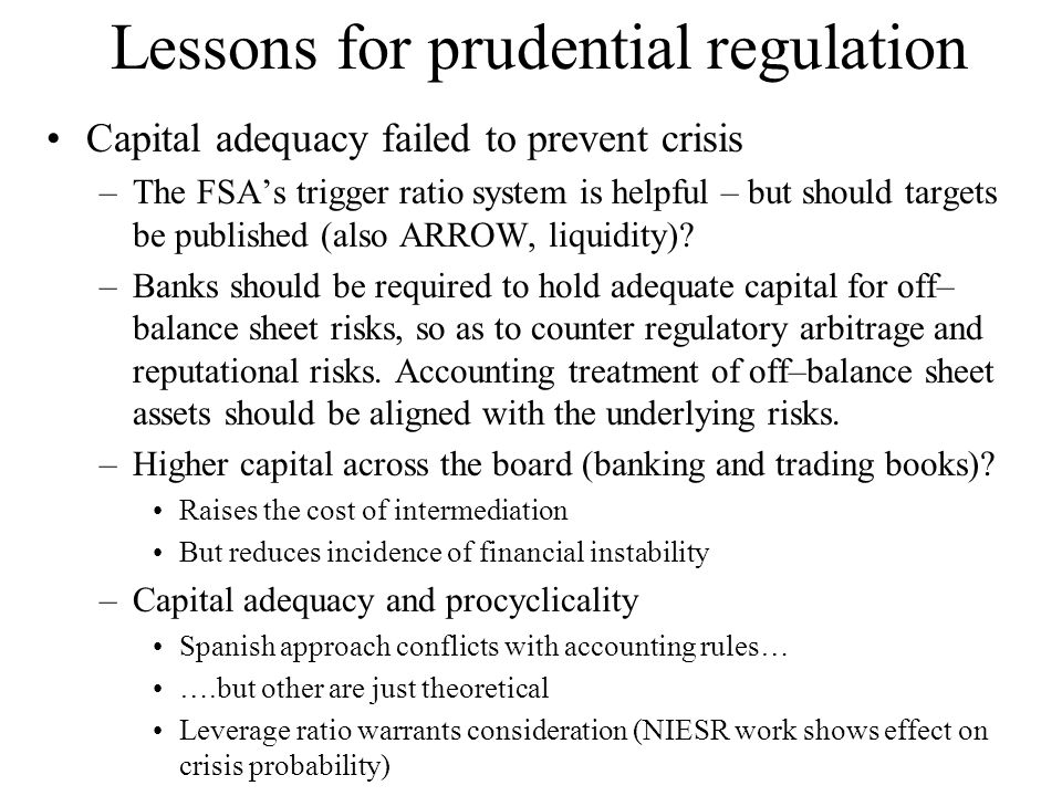 Lessons for prudential regulation