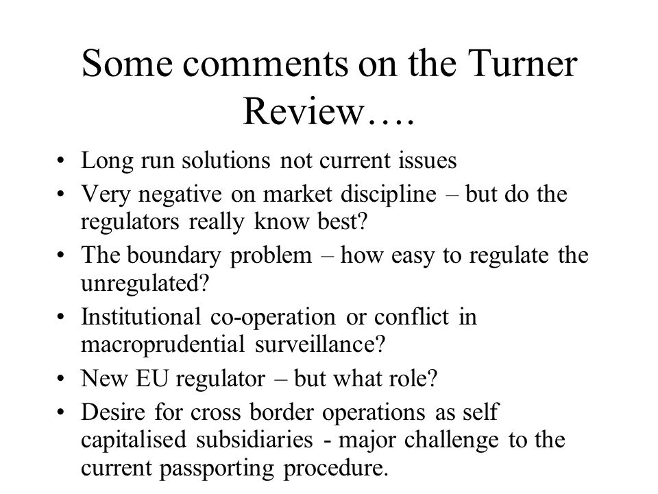 Some comments on the Turner Review….