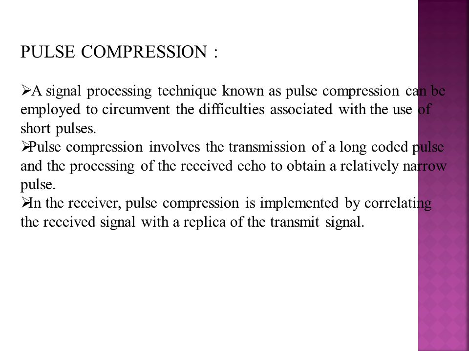 PULSE COMPRESSION :