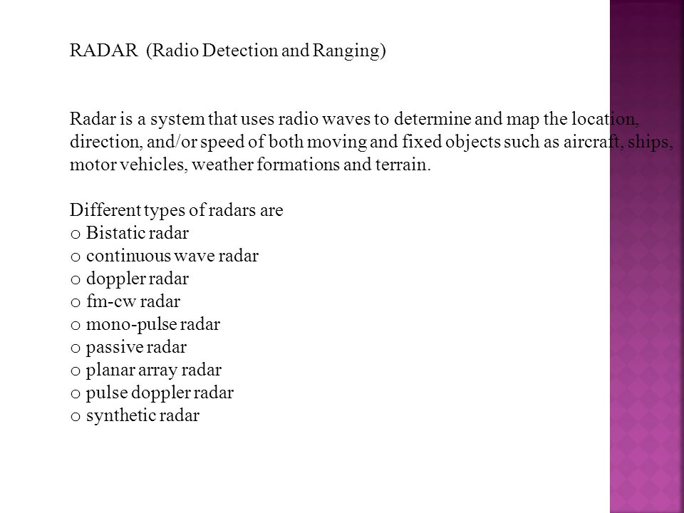 RADAR (Radio Detection and Ranging)