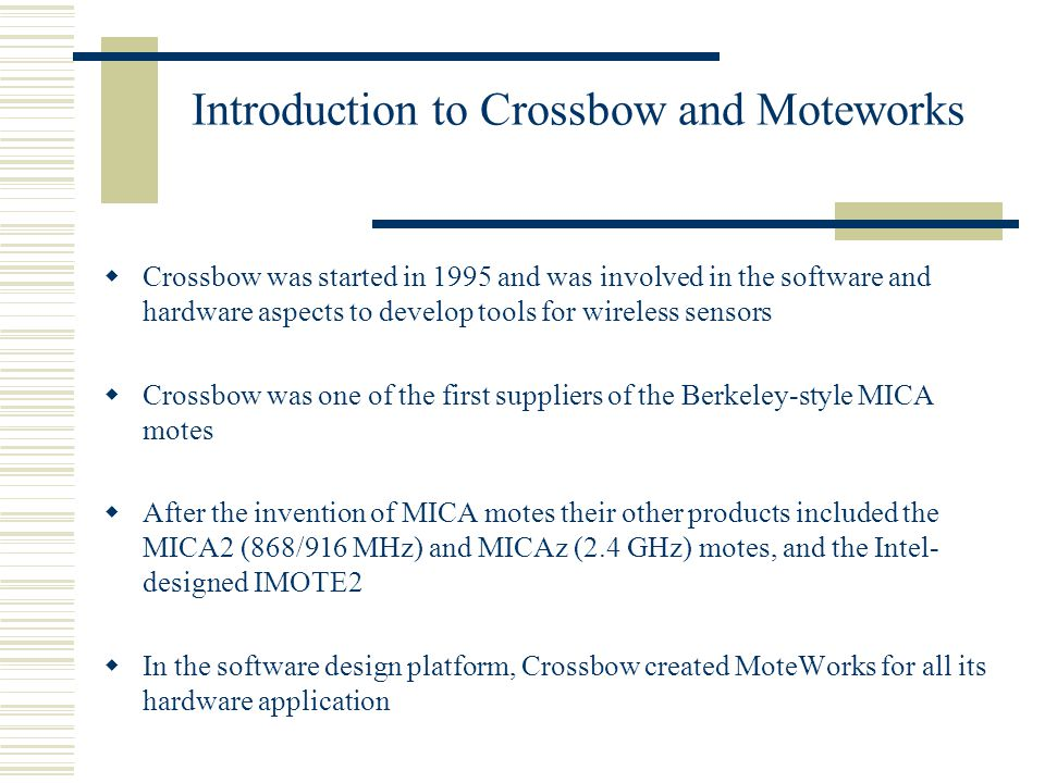Introduction to Crossbow and Moteworks