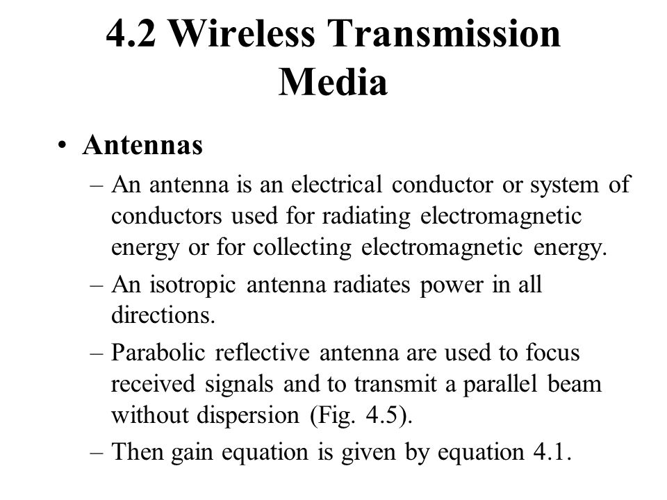4.2 Wireless Transmission Media
