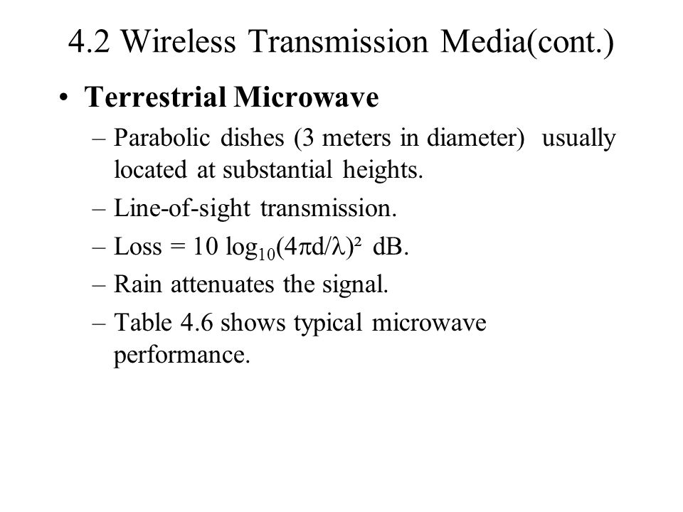 4.2 Wireless Transmission Media(cont.)