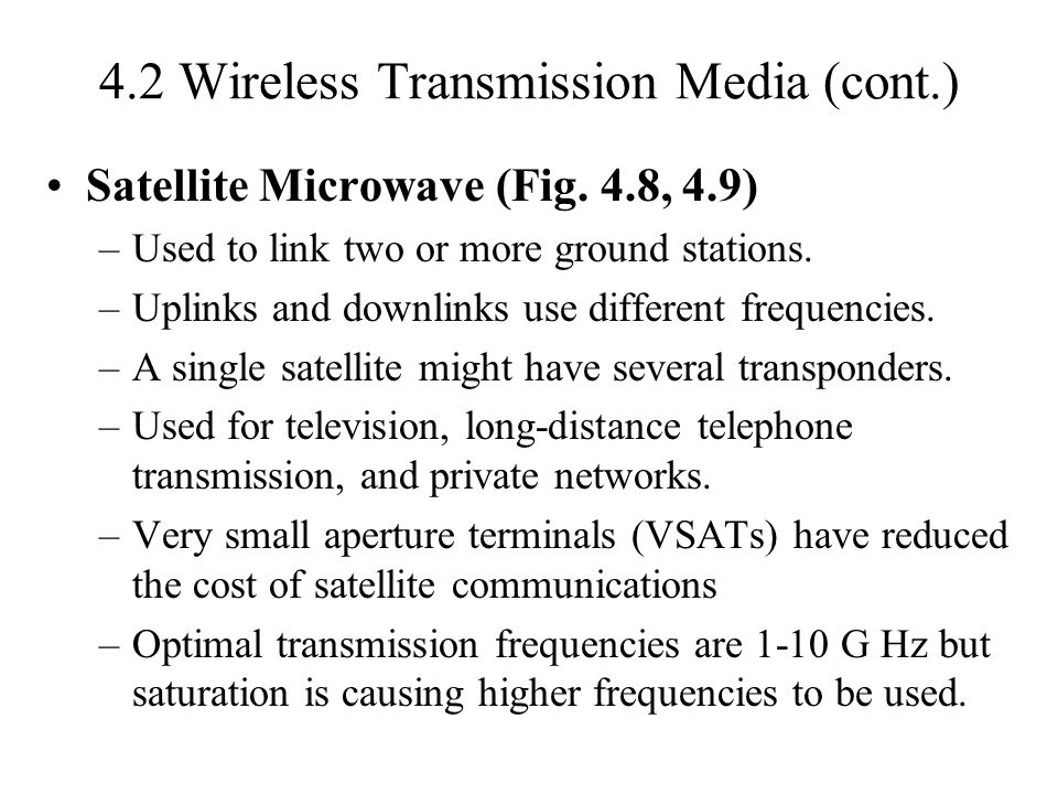 4.2 Wireless Transmission Media (cont.)
