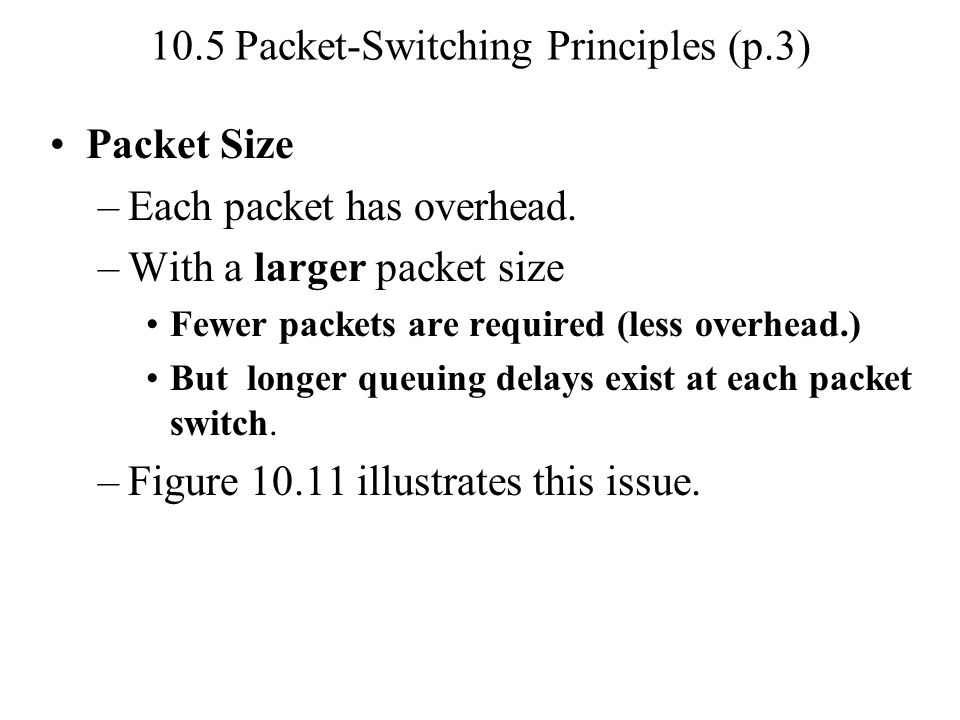 10.5 Packet-Switching Principles (p.3)