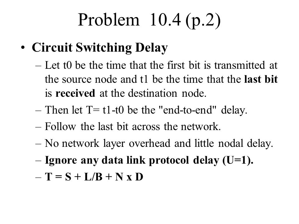 Problem 10.4 (p.2) Circuit Switching Delay