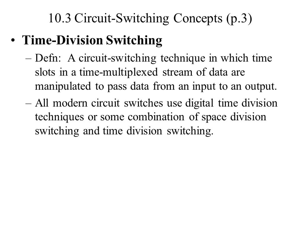 10.3 Circuit-Switching Concepts (p.3)