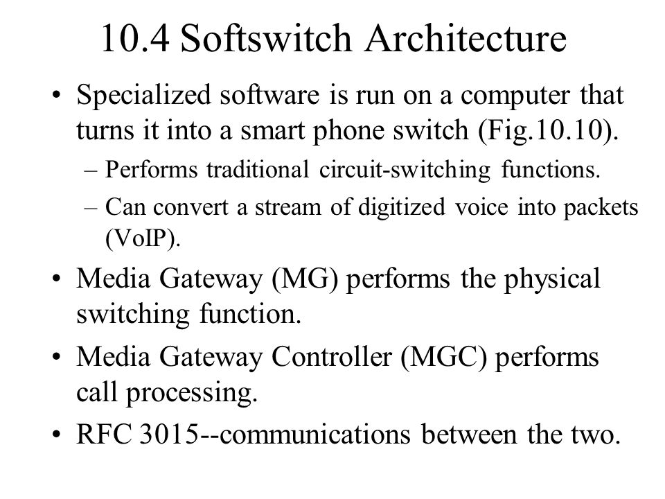 10.4 Softswitch Architecture