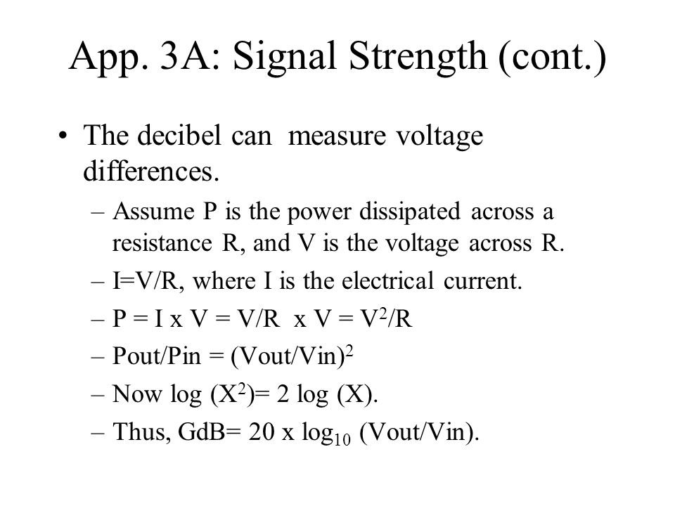 App. 3A: Signal Strength (cont.)