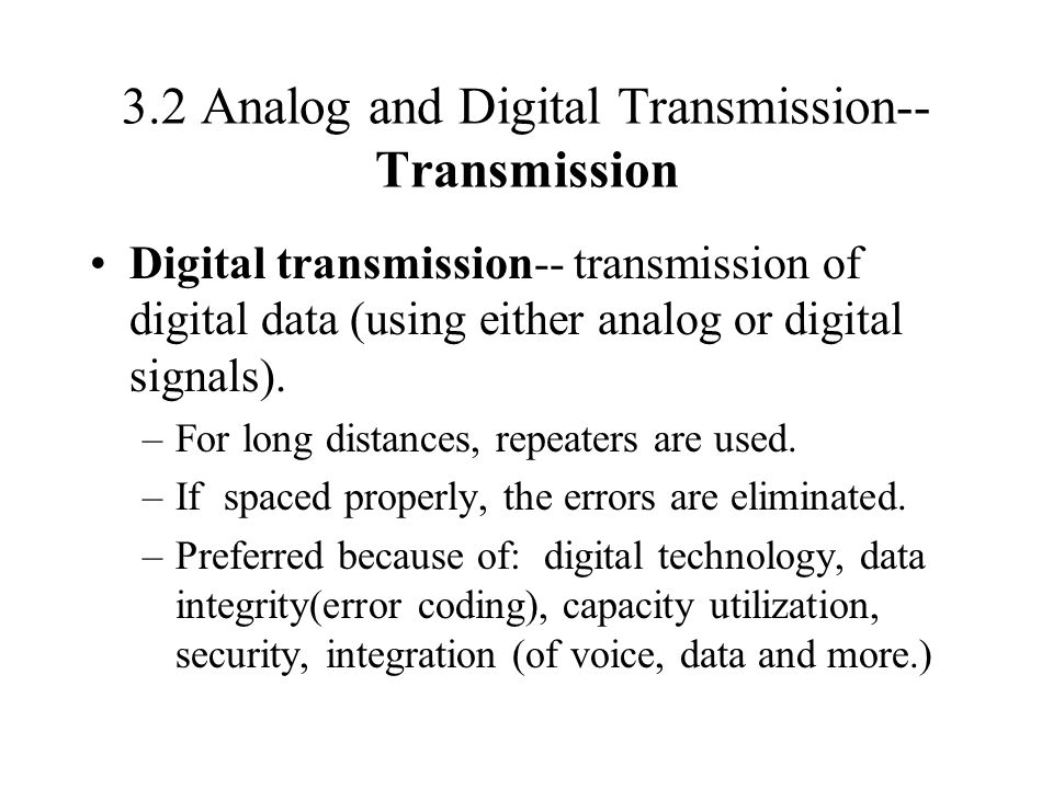 3.2 Analog and Digital Transmission--Transmission
