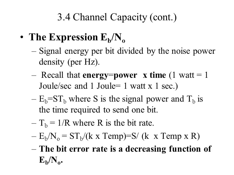 3.4 Channel Capacity (cont.)