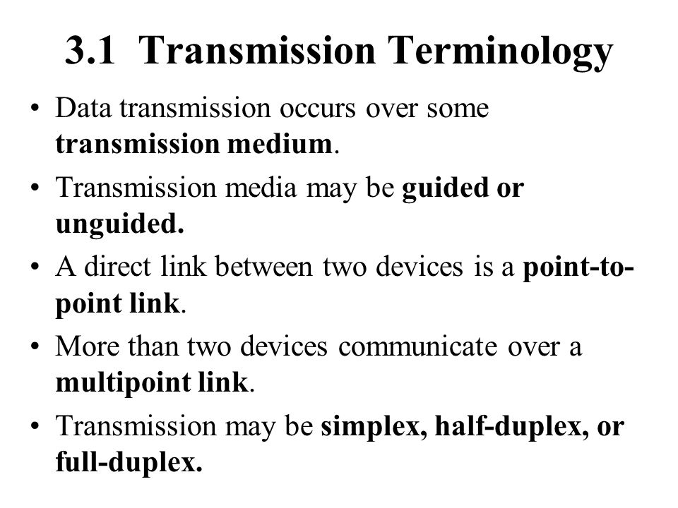 3.1 Transmission Terminology